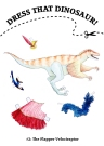 Dress That Velociraptor